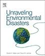 Unraveling Environmental Disasters - ISBN 9780123970268