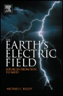 The Earths Electric Field: Sources from Sun to Mud - ISBN 9780123978868