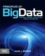 Principles of Big Data: Preparing, Sharing, and Analyzing Complex Information - ISBN 9780124045767