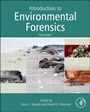 Introduction to Environmental Forensics - ISBN 9780124046962