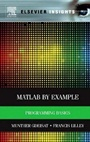 MATLAB® by Example: Programming Basics - ISBN 9780124052123