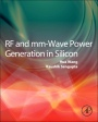 RF and MM-Wave Power Generation in Silicon - ISBN 9780124080522