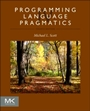 Programming Language Pragmatics - ISBN 9780124104099