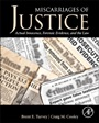 Miscarriages of Justice, Actual Innocence, Forensic Evidence, and the Law - ISBN 9780124115583