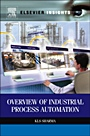 Overview of Industrial Process Automation - ISBN 9780124157798