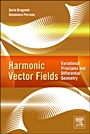 Harmonic Vector Fields; Variational Principles and Differential Geometry - ISBN 9780124158269