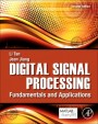 Digital Signal Processing: Fundamentals and Applications, 2 Rev ed. - ISBN 9780124158931