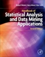 Handbook of Statistical Analysis and Data Mining Applications - ISBN 9780124166325
