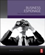 Business Espionage: Risks, Threats, and Countermeasures - ISBN 9780124200548