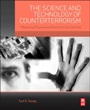 The Science and Technology of Counterterrorism: Measuring Physical and Electronic Security Risk - ISBN 9780124200562