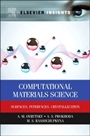 Computational Materials Science: Surfaces, Interfaces, Crystallization - ISBN 9780124201439