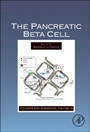 The Pancreatic Beta Cell - ISBN 9780128001745