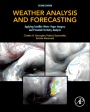 Weather Analysis and Forecasting: Applying Satellite Water Vapor Imagery and Potential Vorticity Analysis - ISBN 9780128001943