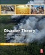 Disaster Theory: An Interdisciplinary Approach to Concepts and Causes - ISBN 9780128002278