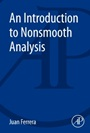 An Introduction to Nonsmooth Analysis - ISBN 9780128007310