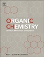 Organic Chemistry: Structure, Mechanism, and Synthesis - ISBN 9780128007808