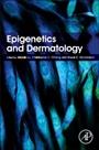 Epigenetics and Dermatology - ISBN 9780128009574