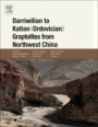 Darriwilian to Katian (Ordovician) Graptolites from Northwest China - ISBN 9780128009734