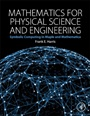 Mathematics for Physical Science and Engineering - ISBN 9780128010006