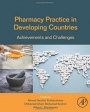 Pharmacy Practice in Developing Countries: Achievements and Challenges - ISBN 9780128017142