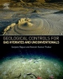 Geological Controls for Gas Hydrates and Unconventionals - ISBN 9780128020203