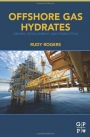 Offshore Gas Hydrates: Origins, Development, and Production - ISBN 9780128023198