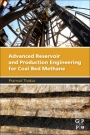 Advanced Reservoir and Production Engineering for Coal Bed Methane - ISBN 9780128030950
