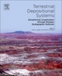 Terrestrial Depositional Systems: Deciphering Complexities through Multiple Stratigraphic Methods - ISBN 9780128032435