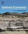 Sediment Provenance: Influences on Compositional Change from Source to Sink - ISBN 9780128033869