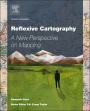 Reflexive Cartography: A New Perspective in Mapping - ISBN 9780128035092