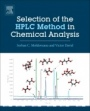 Selection of the HPLC Method in Chemical Analysis - ISBN 9780128036846