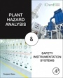 Plant Hazard Analysis and Safety Instrumentation Systems - ISBN 9780128037638