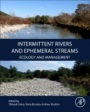 Intermittent Rivers and Ephemeral Streams, Ecology and Management - ISBN 9780128038352