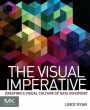 The Visual Imperative: Creating a Visual Culture of Data Discovery - ISBN 9780128038444