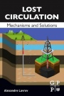 Lost Circulation: Mechanisms and Solutions - ISBN 9780128039168