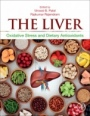 The Liver: Oxidative Stress and Dietary Antioxidants - ISBN 9780128039519