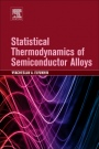 Statistical Thermodynamics of Semiconductor Alloys - ISBN 9780128039878