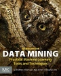 Data Mining: Practical Machine Learning Tools and Techniques - ISBN 9780128042915