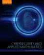 Cybersecurity and Applied Mathematics - ISBN 9780128044520