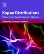 Kappa Distributions: Theory and Applications in Plasmas - ISBN 9780128046388