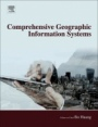 Comprehensive Geographic Information Systems - ISBN 9780128046609