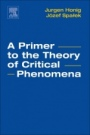 A Primer to the Theory of Critical Phenomena - ISBN 9780128046852
