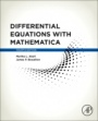 Differential Equations with Mathematica, 4th Edition - ISBN 9780128047767