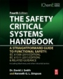The Safety Critical Systems Handbook: A Straightforward Guide to Functional Safety: IEC 61508 (2010 Edition), IEC 61511 (2015 Edition) and Related Guidance - ISBN 9780128051214