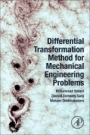 Differential Transformation Method for Mechanical Engineering Problems - ISBN 9780128051900