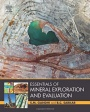 Essentials of Mineral Exploration and Evaluation - ISBN 9780128053294