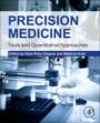 Precision Medicine: Tools and Quantitative Approaches - ISBN 9780128053645