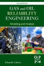 Gas and Oil Reliability Engineering: Modeling and Analysis - ISBN 9780128054277