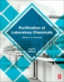 Purification of Laboratory Chemicals - ISBN 9780128054574