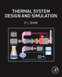 Thermal System Design and Simulation - ISBN 9780128094495
